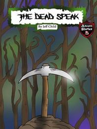 The Dead Speak - Librerie.coop