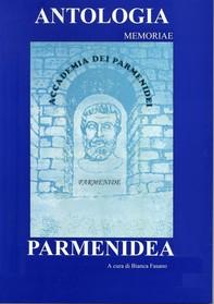 Antologia Parmenidea Memoriae - Librerie.coop