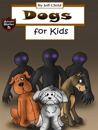 Dogs for Kids - Librerie.coop