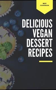Delicious Vegan Dessert Recipes - Librerie.coop