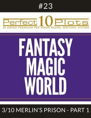 "Perfect 10 Fantasy Magic World Plots #23-3 ""MERLIN'S PRISON – PART 1"" - copertina"