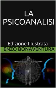 La Psicoanalisi - Edizione Illustrata - copertina