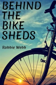 Behind The Bike Sheds - Librerie.coop
