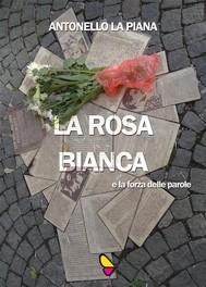 La Rosa Bianca e la forza delle parole - copertina