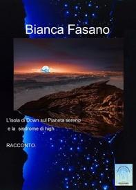 """L'isola di Down sul Pianeta Sereno e la """"sindrome di high"""". - Librerie.coop"""