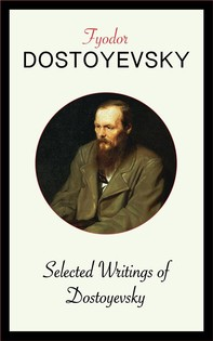 Selected Writings of Dostoyevsky - Librerie.coop