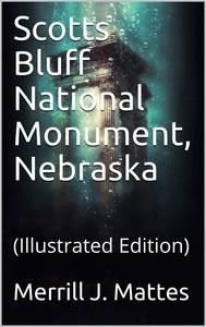 Scotts Bluff National Monument, Nebraska / National Park Service Historical Handbook Series No. 28 - copertina