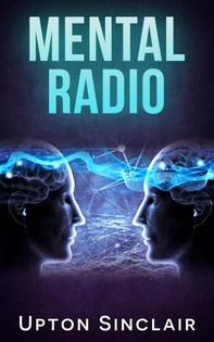 Mental Radio (illustrated) - Librerie.coop