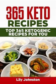 365 Keto Recipes: Top 365 Ketogenic Recipes For You - Librerie.coop