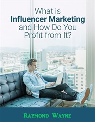 What Is Influencer Marketing and How Do You Profit from It? - copertina