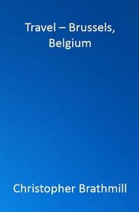Travel -- Brussels, Belgium - Librerie.coop