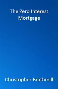 The Zero Interest Mortgage - Librerie.coop