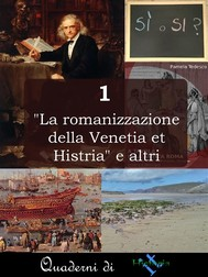 """""""La romanizzazione della Venetia et Histria"""" e altri - copertina"""