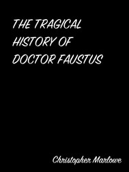 The Tragical History Of Doctor Faustus - copertina
