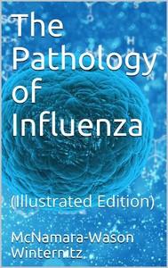 The pathology of influenza - copertina