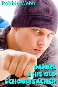 Daniel & His Old Schoolteacher - Librerie.coop