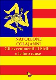 Gli avvenimenti di Sicilia e le loro cause - copertina