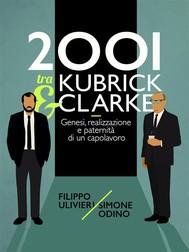 2001 tra Kubrick e Clarke - copertina