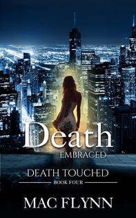 Death Embraced: Death Touched #4 (Urban Fantasy Romance) - Librerie.coop