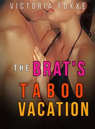 The Brat's Taboo Vacation - Librerie.coop