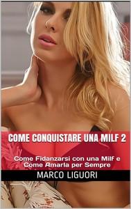 Come Conquistare una Milf 2 - copertina