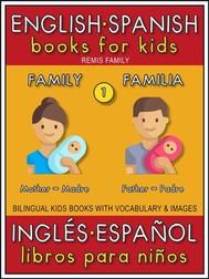 1 - Family (Familia) - English Spanish Books for Kids (Inglés Español Libros para Niños) - copertina