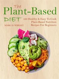 The Plant-Based Diet CookBook - Librerie.coop