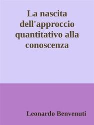 La nascita dell'approccio quantitativo alla conoscenza - copertina