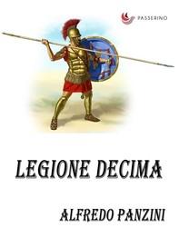 Legione decima - Librerie.coop