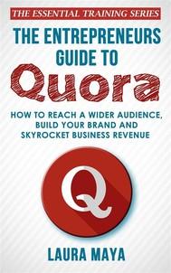 The Entrepreneurs Guide To Quora - copertina