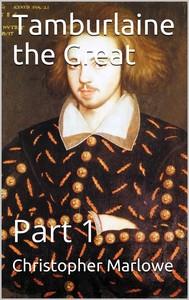 Tamburlaine the Great — Part 1 - copertina