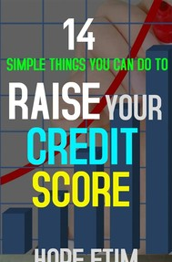 14 Simple Things you can do to Raise Your Credit Score - copertina