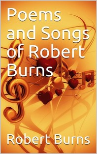 Poems and Songs of Robert Burns - Librerie.coop