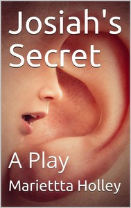 Josiah's Secret: / A Play - copertina