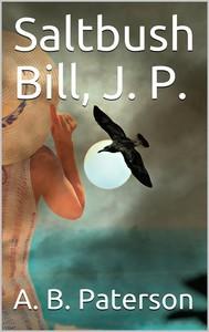 Saltbush Bill, J. P. - copertina