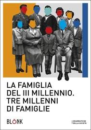La famiglia del terzo millennio - copertina