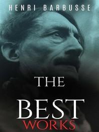 Henri Barbusse: The Best Works - Librerie.coop