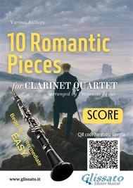 10 Romantic Pieces for Clarinet Quartet (SCORE) - copertina
