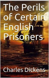 The Perils of Certain English Prisoners - Librerie.coop