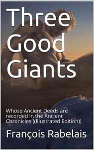 Three Good Giants / Whose Ancient Deeds are recorded in the Ancient Chronicles - copertina