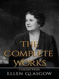 Ellen Glasgow: The Complete Works - copertina
