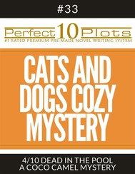 "Perfect 10 Cats and Dogs Cozy Mystery Plots #33-4 ""DEAD IN THE POOL – A COCO CAMEL MYSTERY"" - copertina"