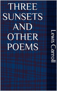 Three Sunsets and Other Poems - copertina