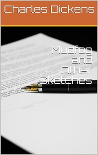 Mudfog and Other Sketches - Librerie.coop