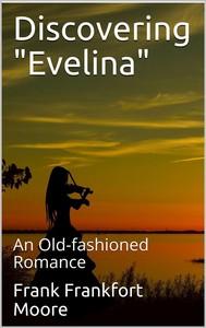 "Discovering ""Evelina"" / An Old-fashioned Romance - copertina"