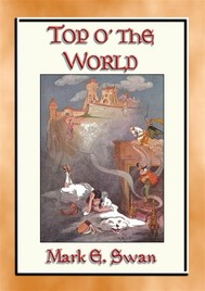 TOP o' the WORLD - A Once Upon a Time Children's Fantasy Tale - copertina
