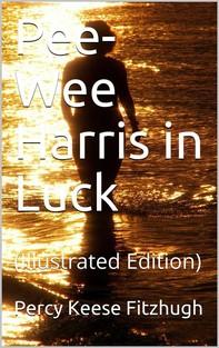 Pee-Wee Harris in Luck - Librerie.coop