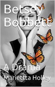 Betsey Bobbett / A Drama - copertina