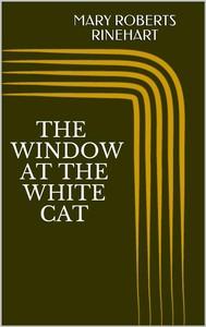 The Window at the White Cat - copertina