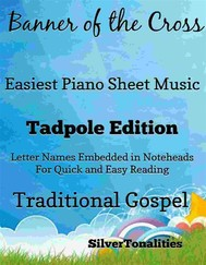 Banner of the Cross Easiest Piano Sheet Music Tadpole Edition - copertina
